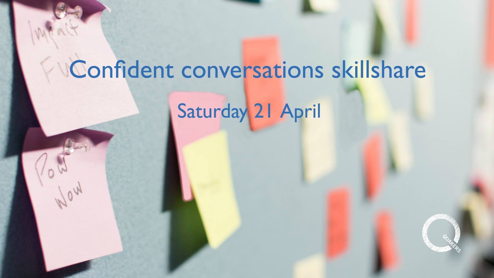 Wall of colourful post-its overlaid with event title: Confident conversations skillshare
