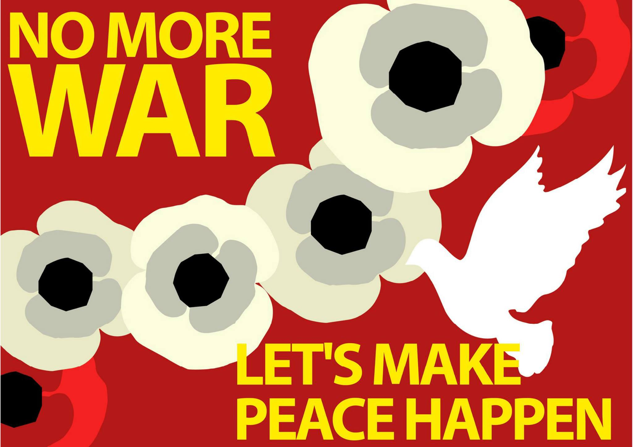 "White poppies for peace and a white dove on a poster reading ""No more war - let's make peace happen"""